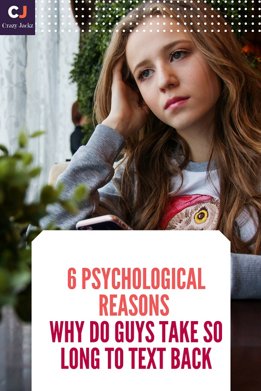 6 Psychological reasons why do Guys take so long to Text Back