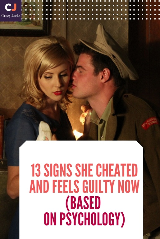 13 Signs She Cheated And Feels Guilty Now (Based on Psychology)