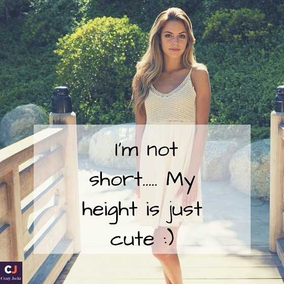 I'm not short..... My height is just cute _)