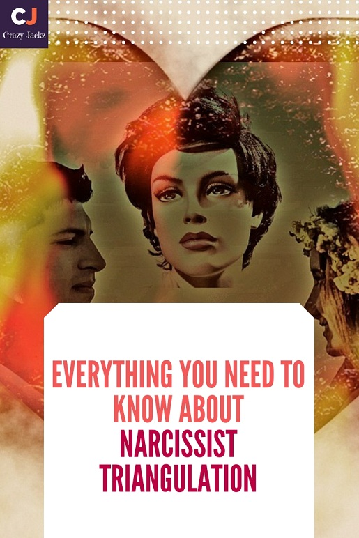 Everything you need to know about Narcissist Triangulation
